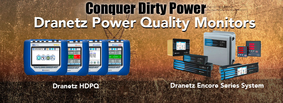 Conquer dirty power with Dranetz power quality monitors